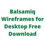 Balsamiq Wireframes for Desktop Free Download