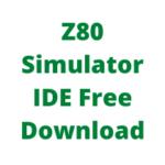Z80 Simulator IDE Free Download